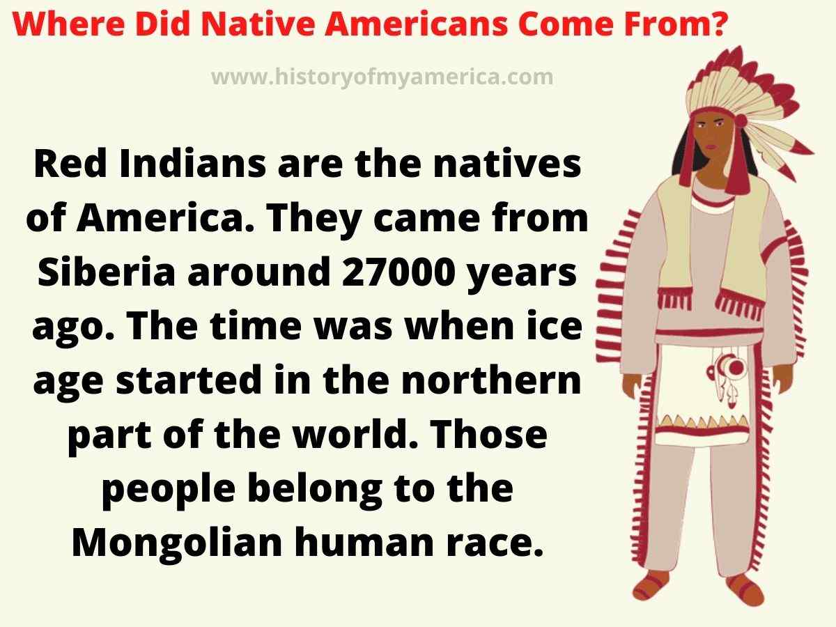 Where Did Native Americans Come From, red indians hisotry