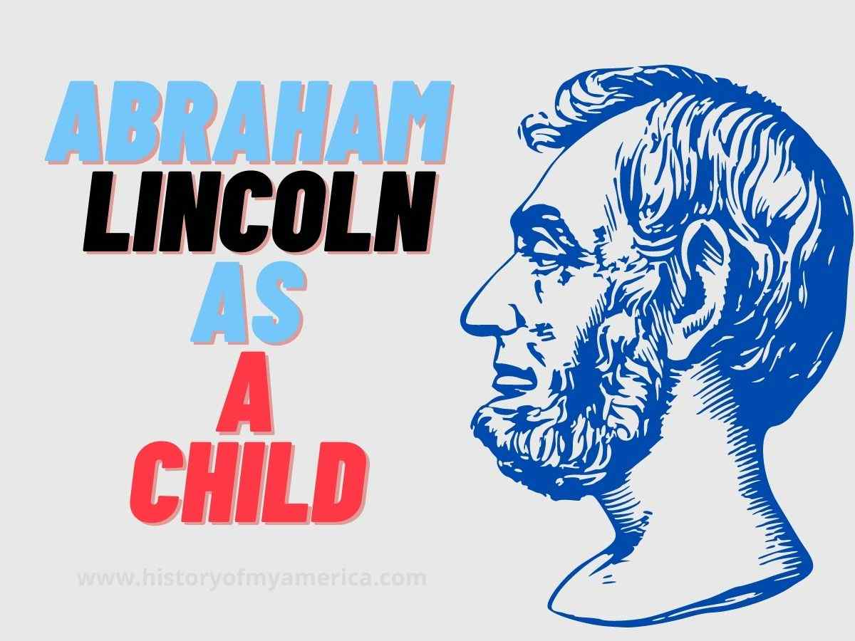 Abraham Lincoln As A Child