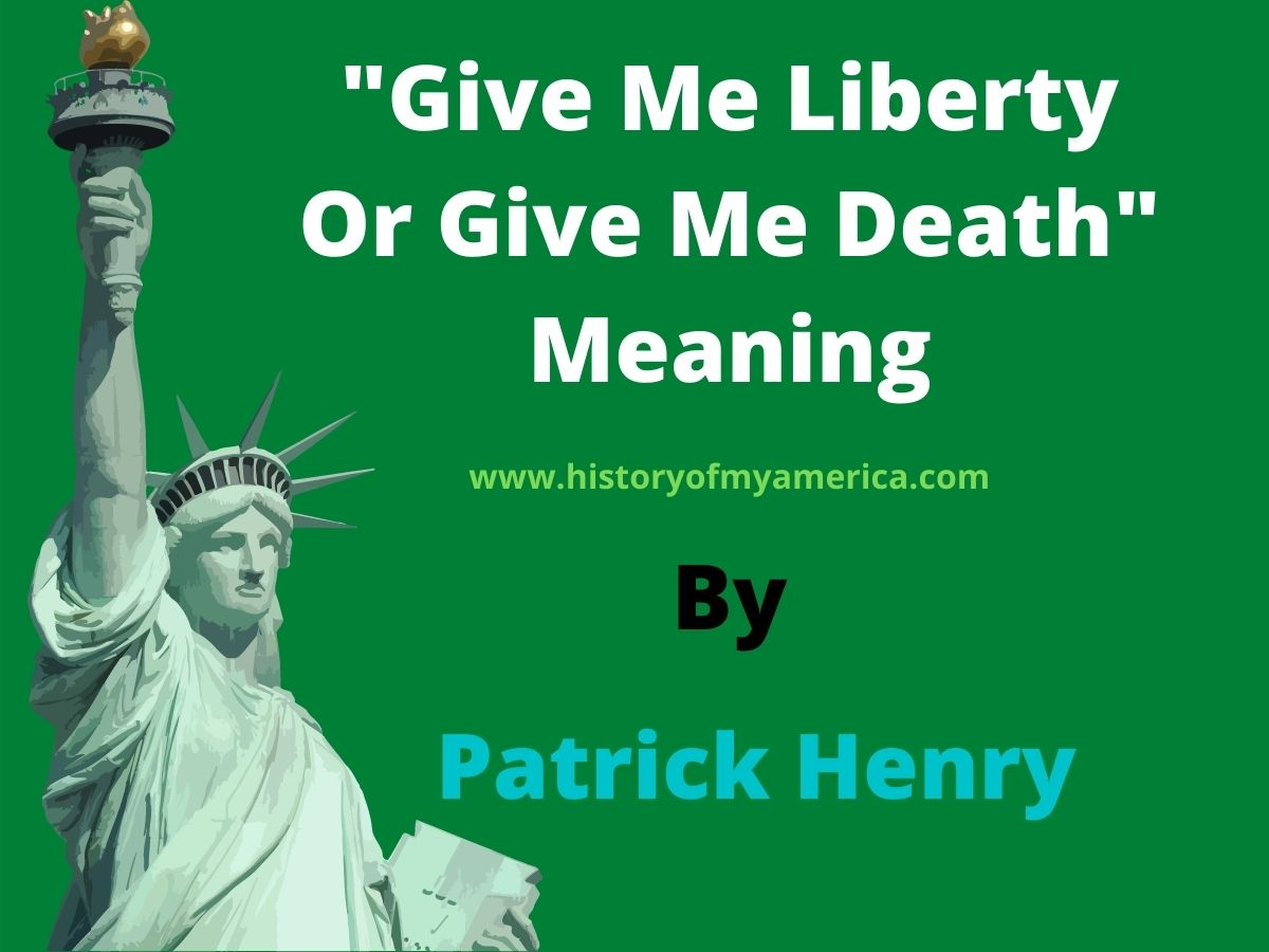 Give Me Liberty Or Give Me Death Meaning