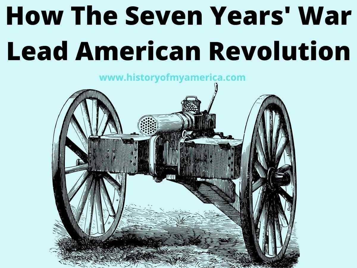 Seven Years' War Lead American Revolution