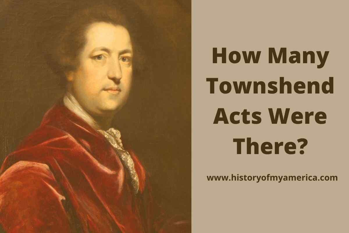 How Many Townshend Acts Were There