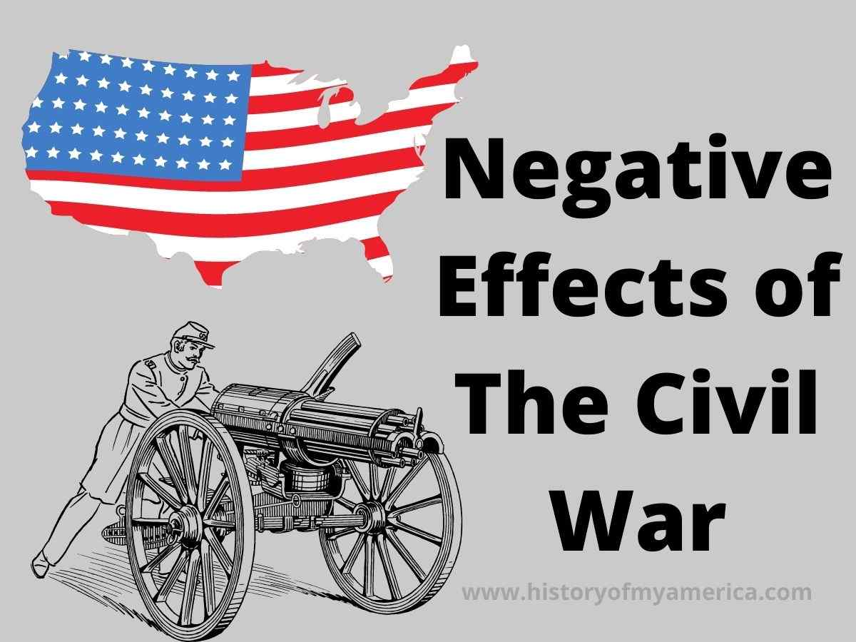 Negative Effects of The Civil War