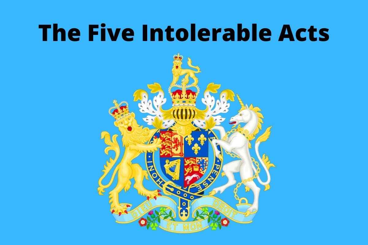 The Five Intolerable Acts