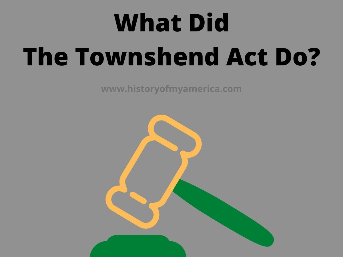 What Did The Townshend Act Do