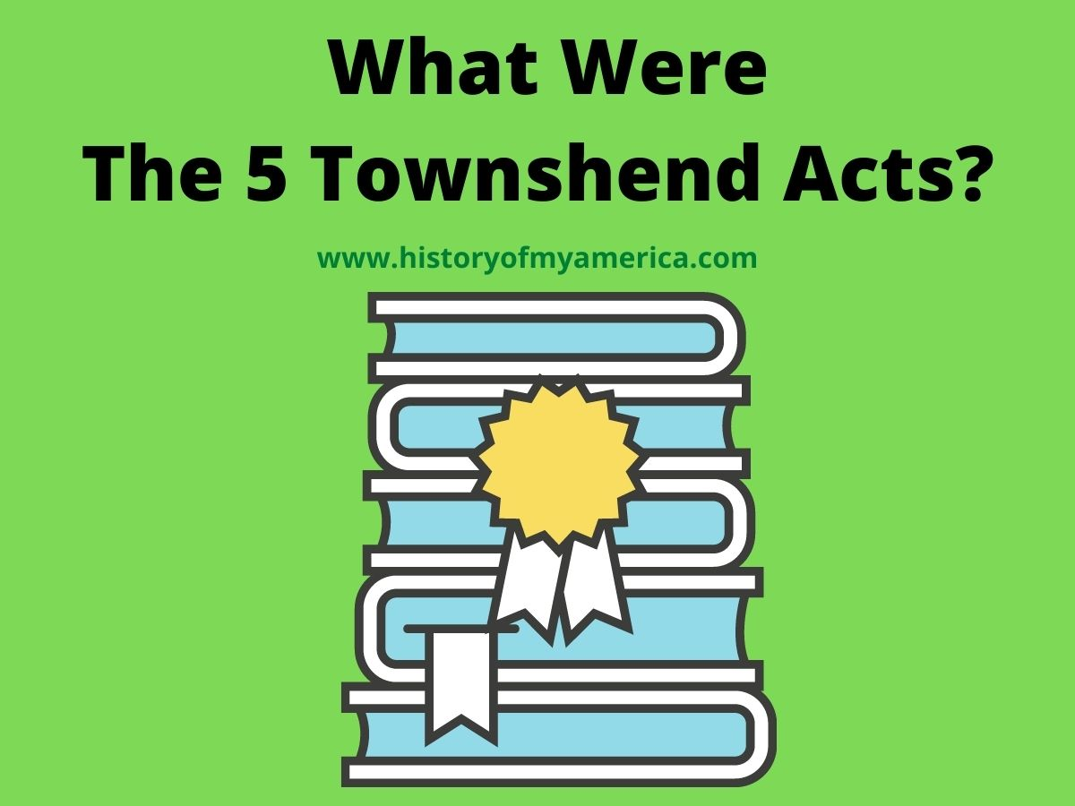 What Were The 5 Townshend Acts