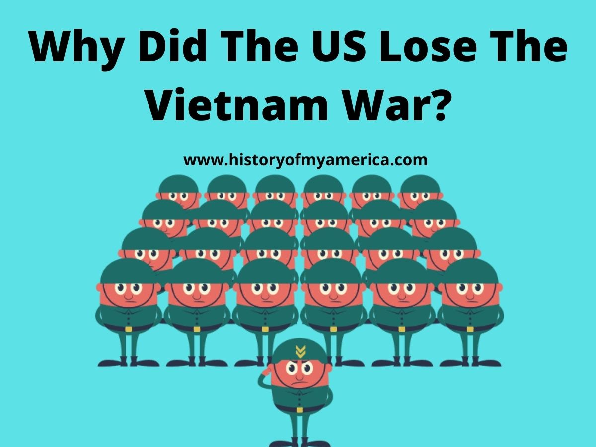 Why Did The US Lose The Vietnam War