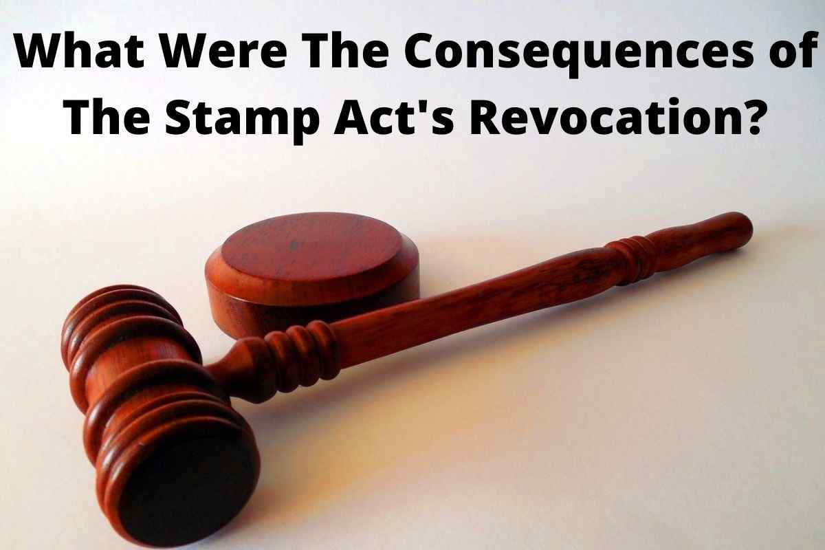 Why Was The Stamp Act Repealed
