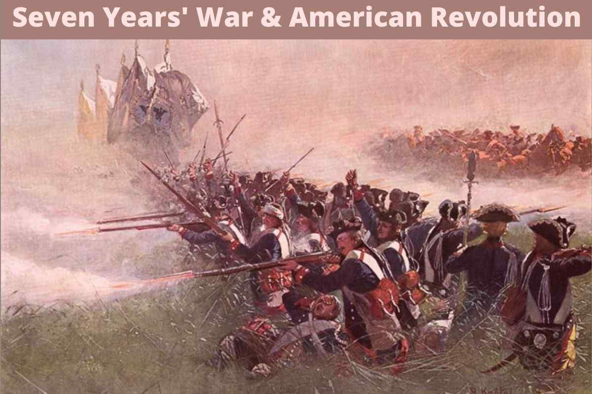 seven years war led to the american revolution