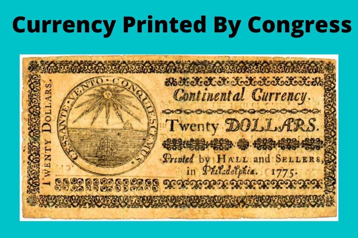 Currency Printed By Congress