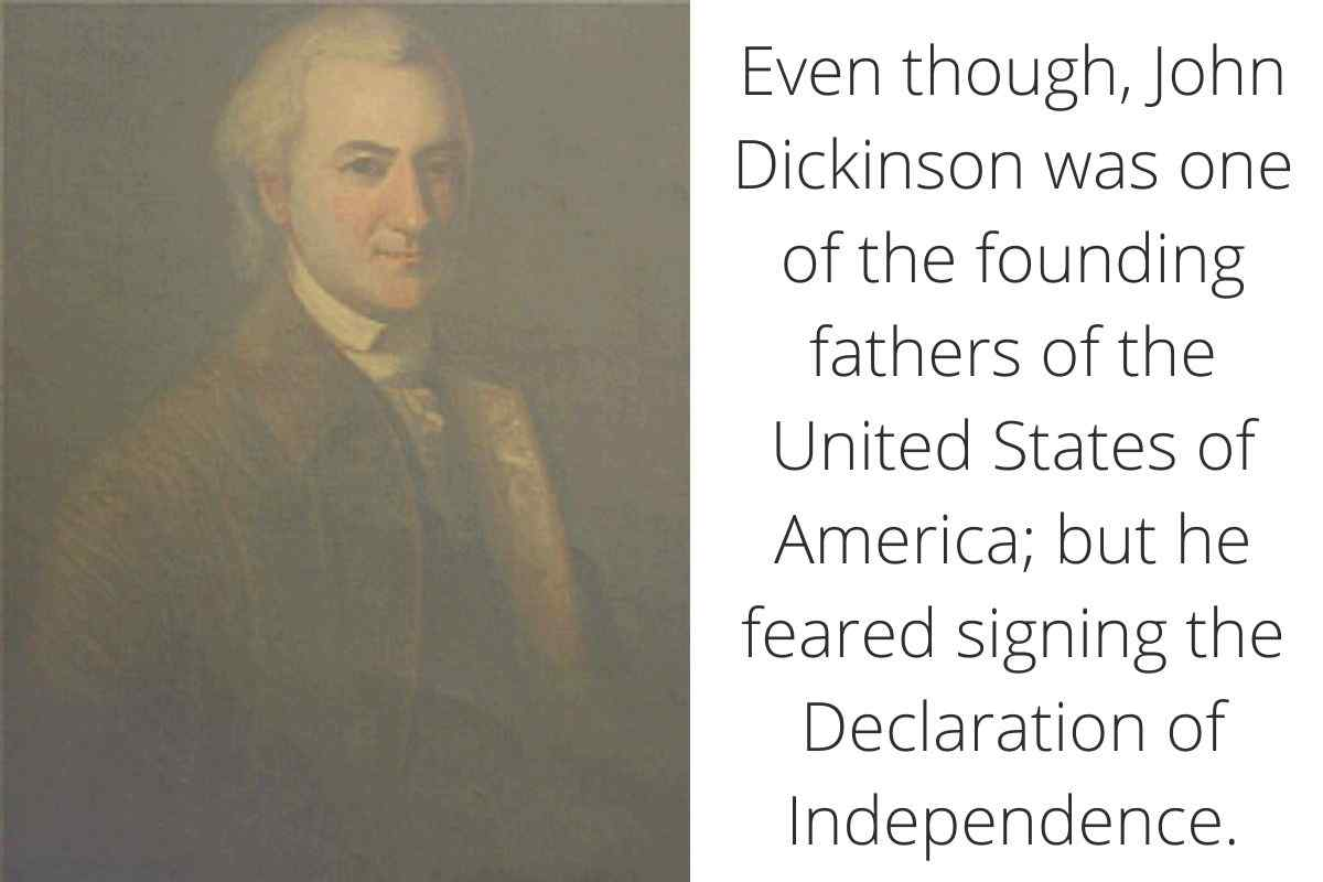 Did John Dickinson Sign The Declaration of Independence