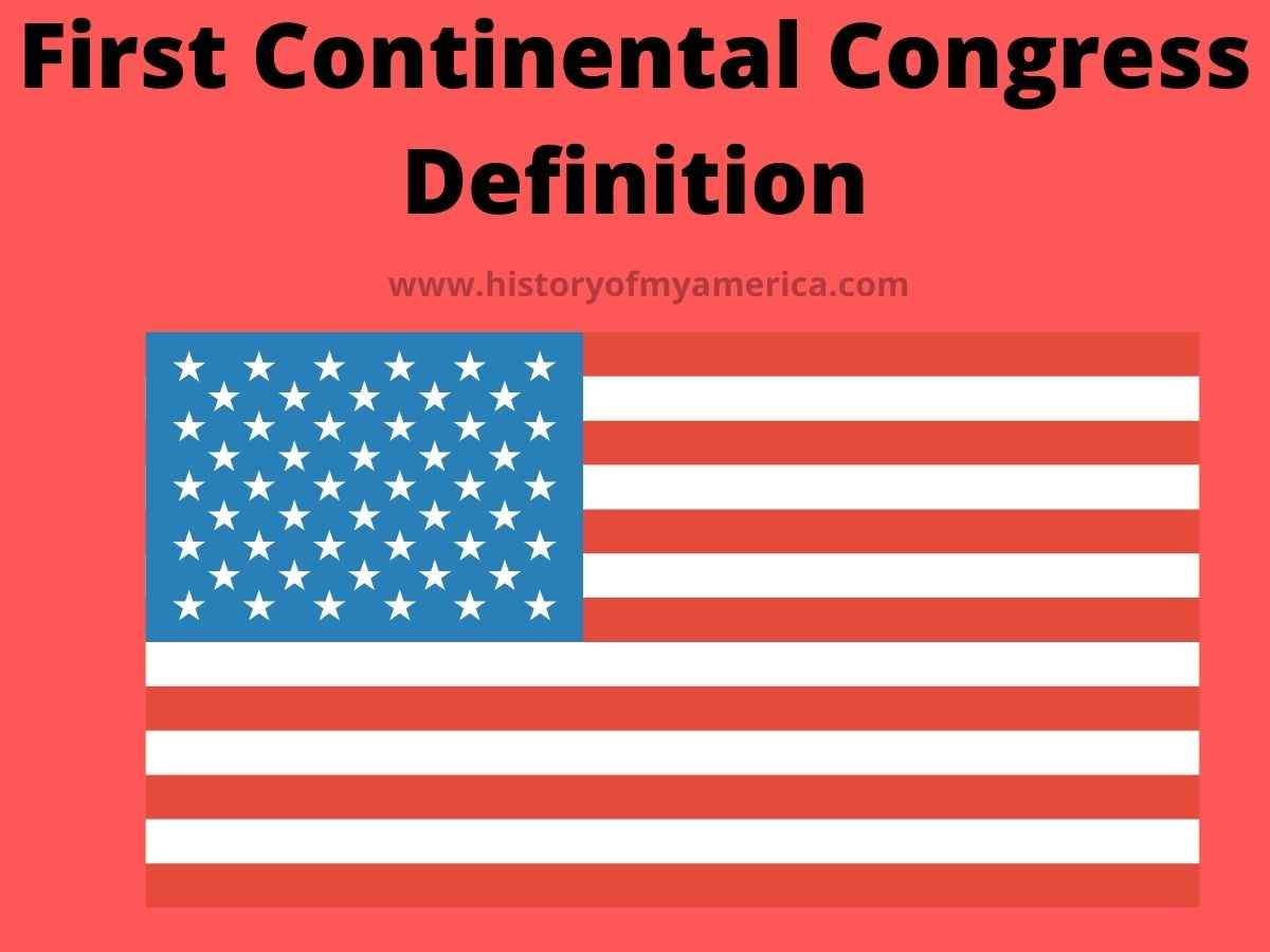 First Continental Congress Definition