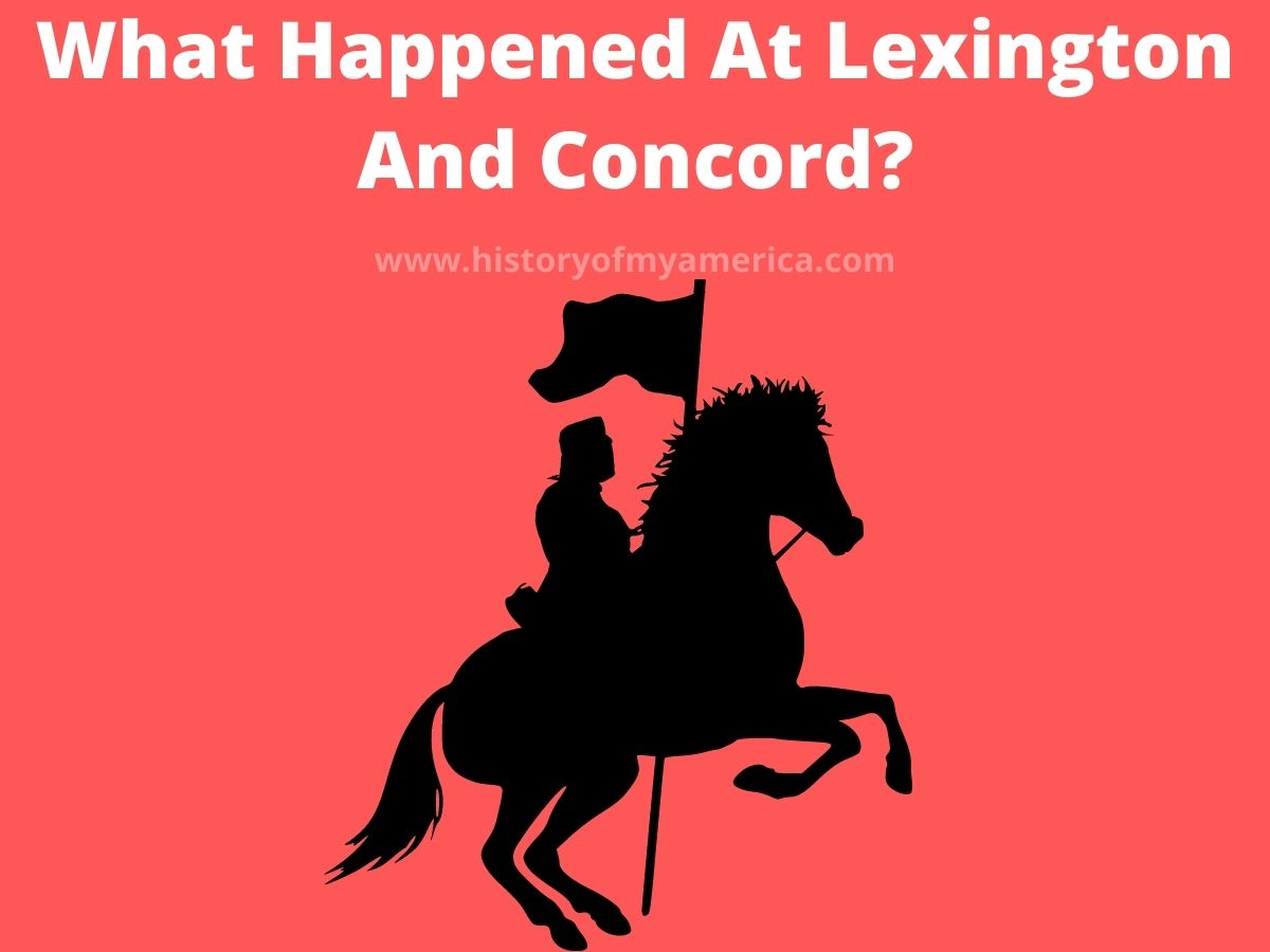 What Happened At Lexington And Concord