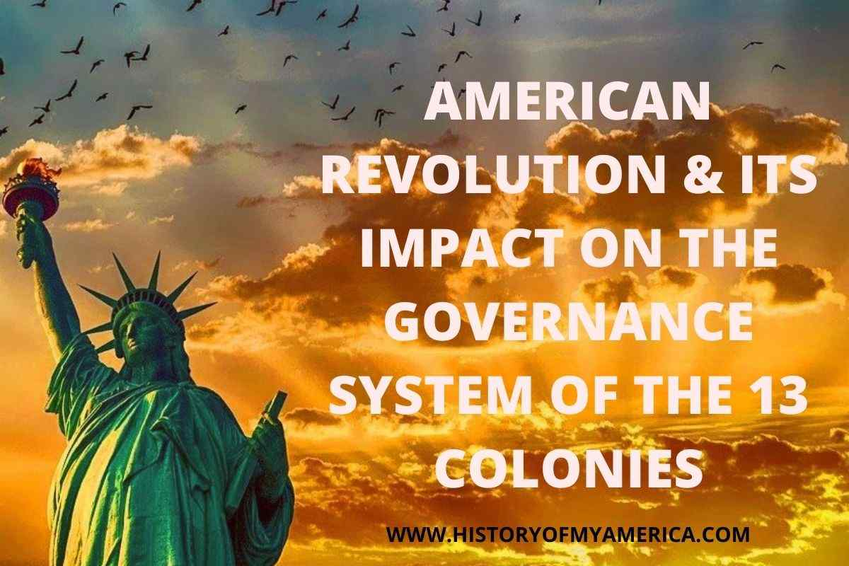 What Was A Significant Change In Governments In America Produced By The Revolution