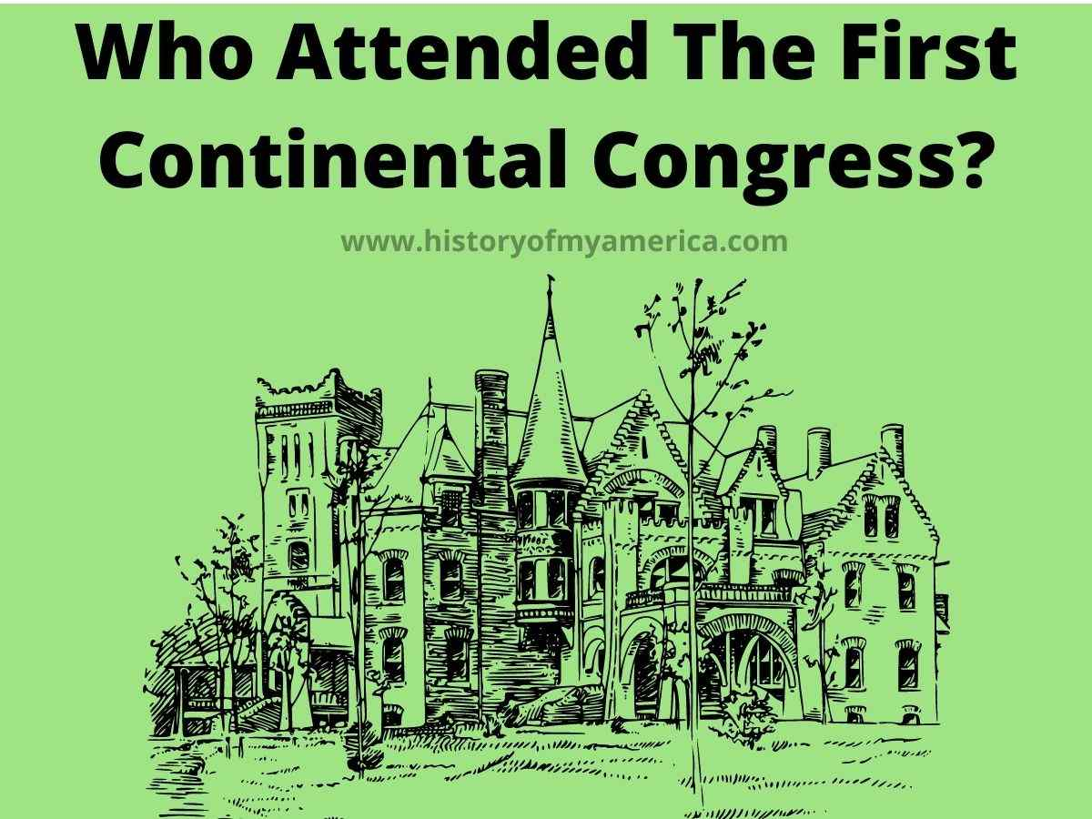 Who Attended The First Continental Congress