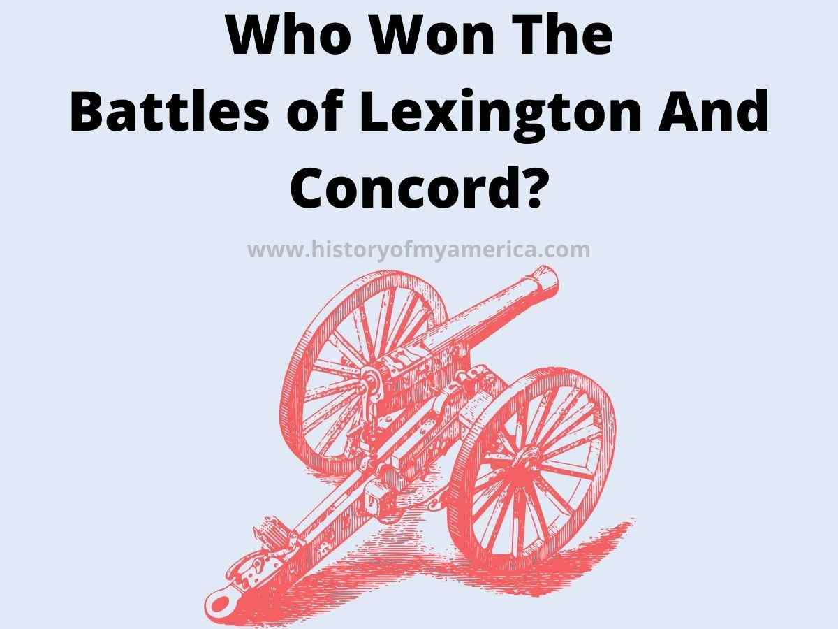 Who Won The Battles of Lexington And Concord