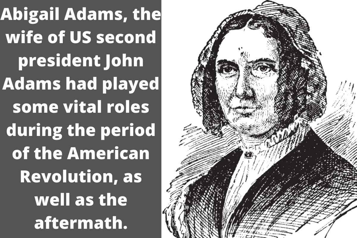 What Did Abigail Adams Do In The American Revolution