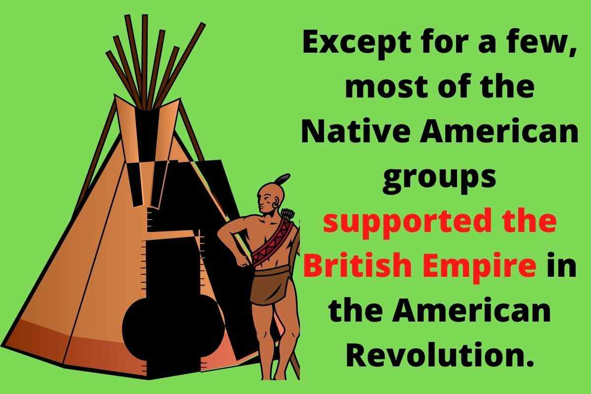 Which Side Did Most Native American Support In The American Revolution