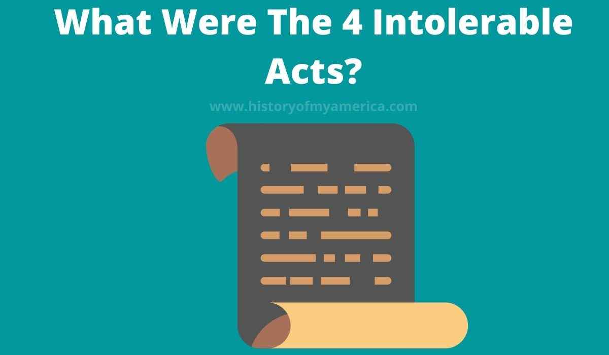What Were The 4 Intolerable Acts