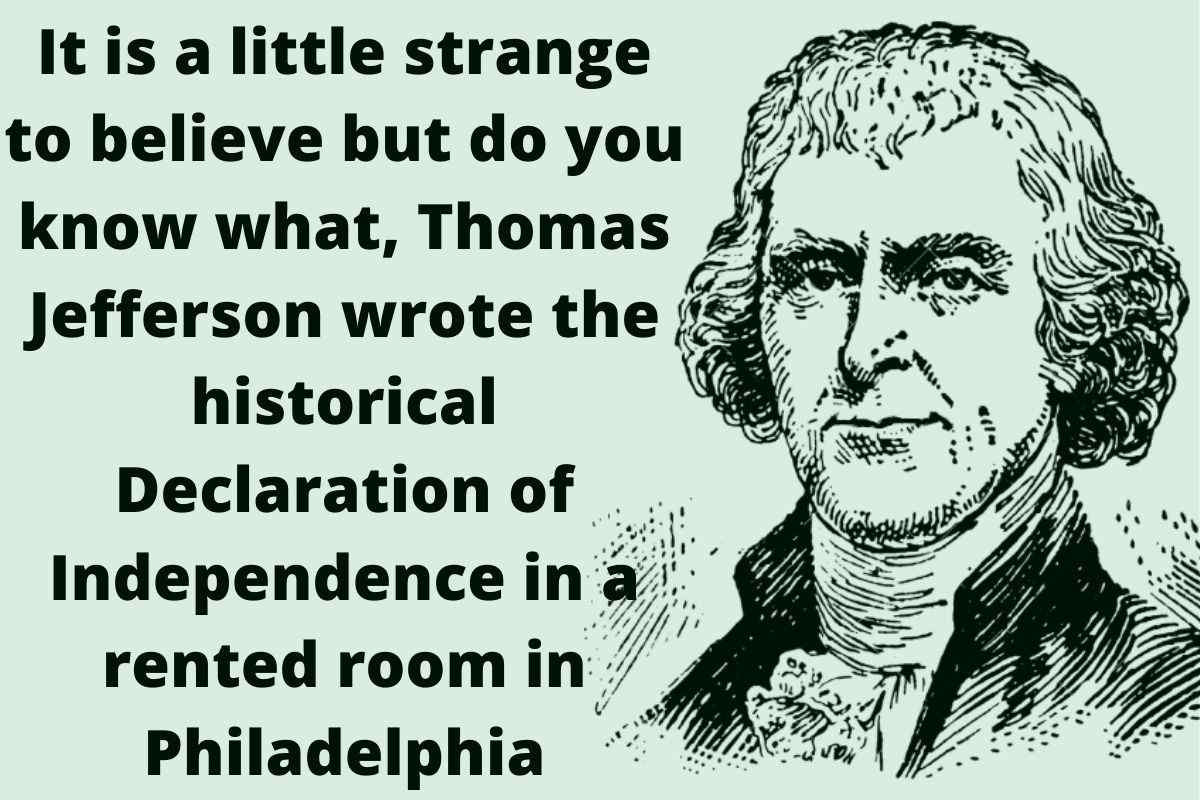 Where Did Thomas Jefferson Write The Declaration of Independence