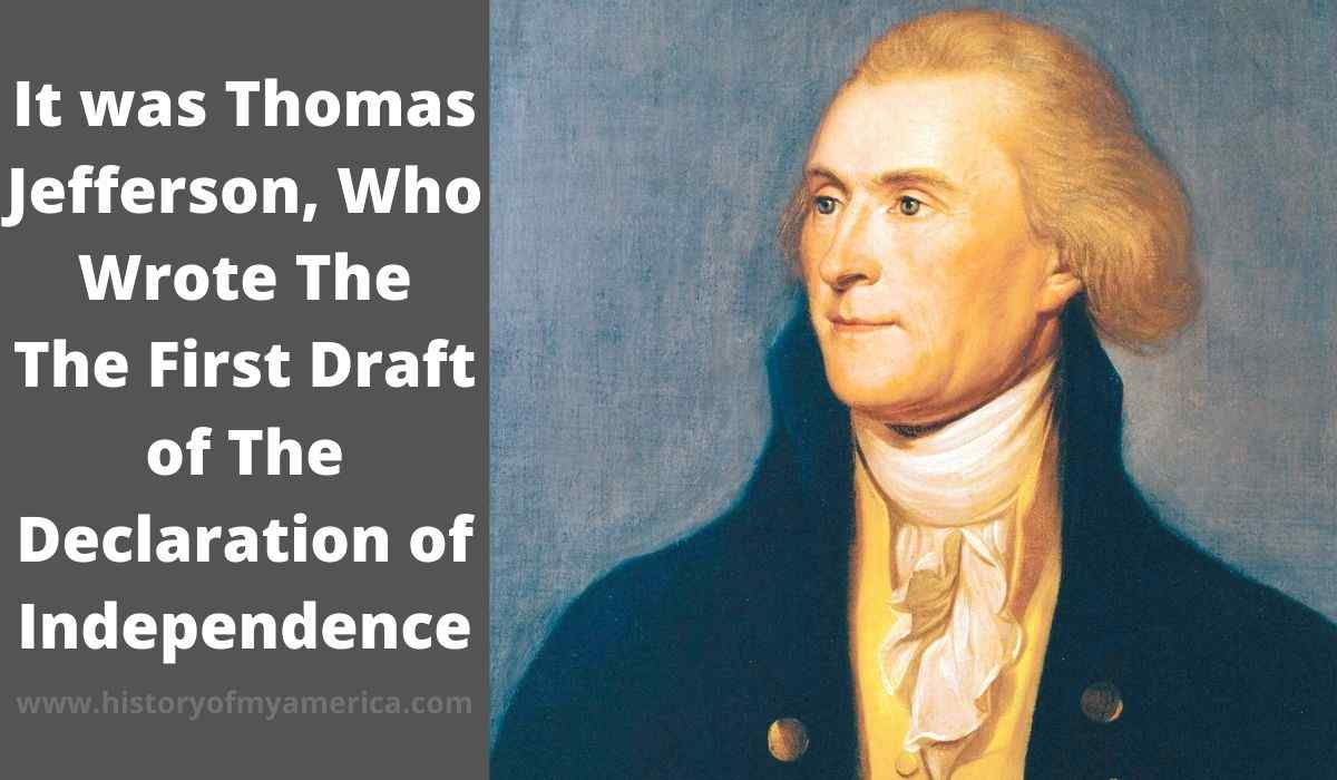 Who Wrote The First Draft of The Declaration of Independence