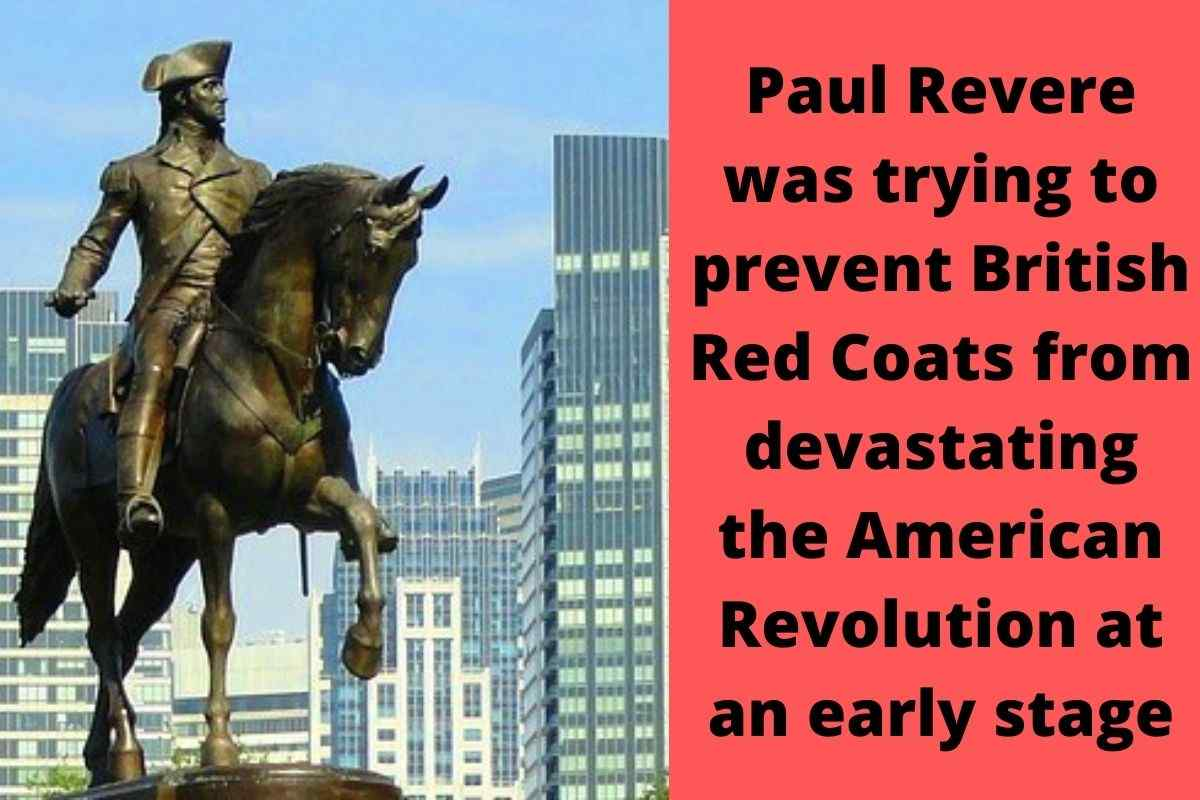 What Was Paul Revere Trying To Prevent The British From Doing