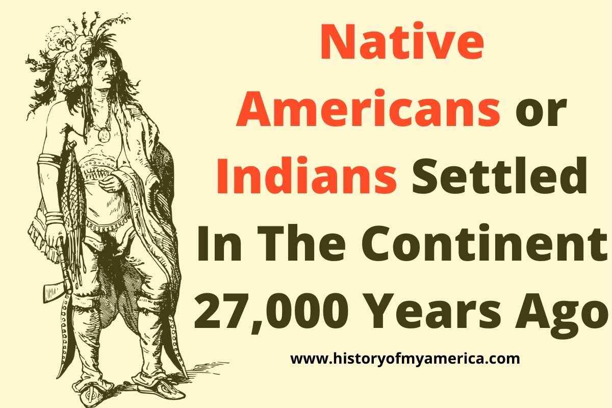 native americans, indians, indigenous people, Who Were The First Settlers In North America And Where Did They Come From