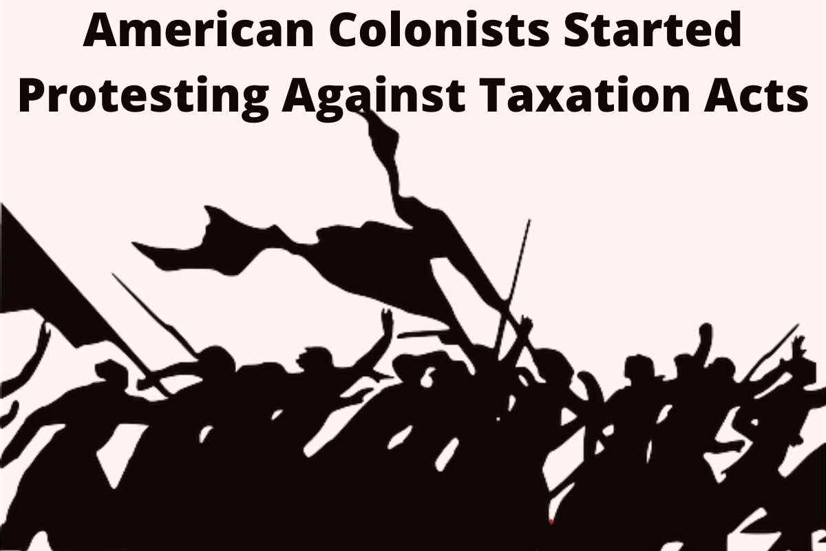 protest in the 13 colonies, no taxation without representation, stamp act protest