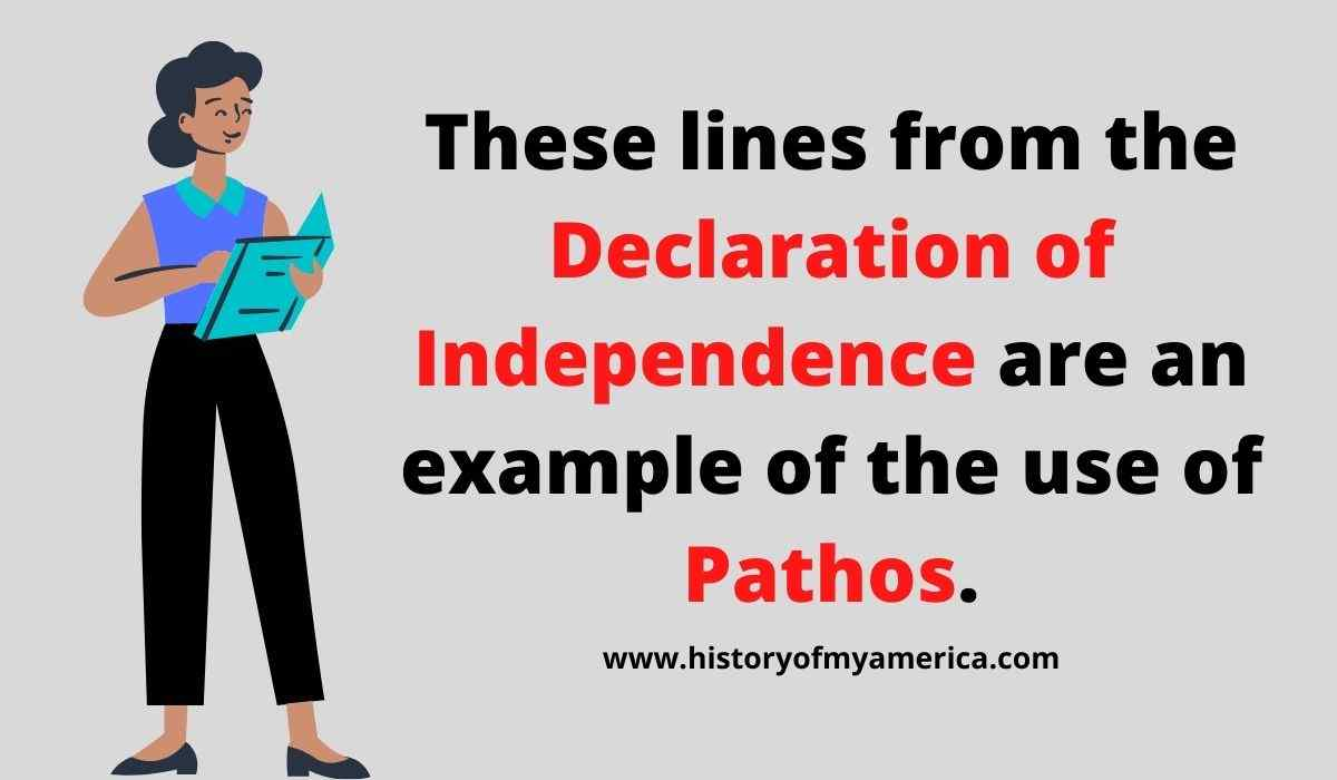 These Lines From The Declaration of Independence Are An Example of The Use of
